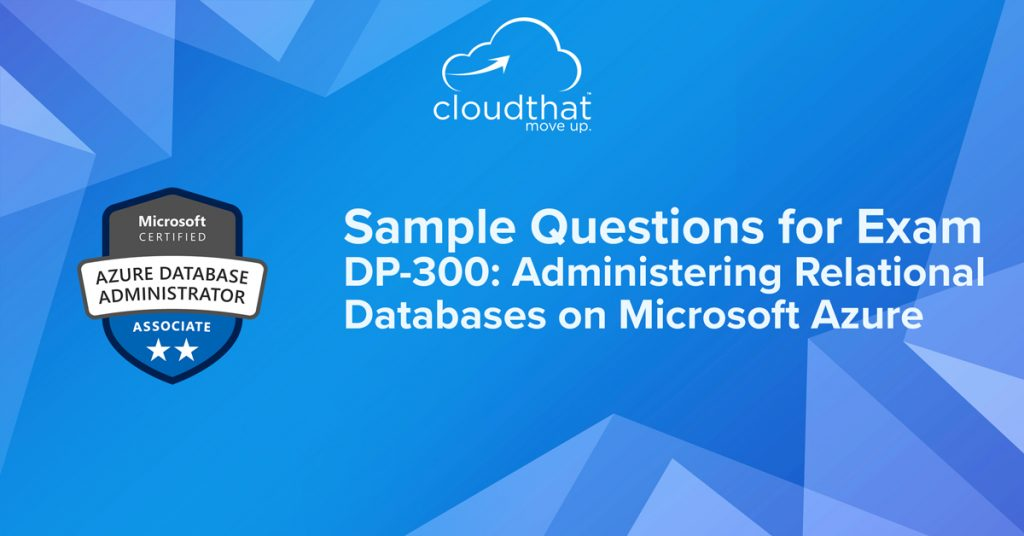 Image_sample-questions-for-dp-300-administering-relational-databases-on-microsoft-azure
