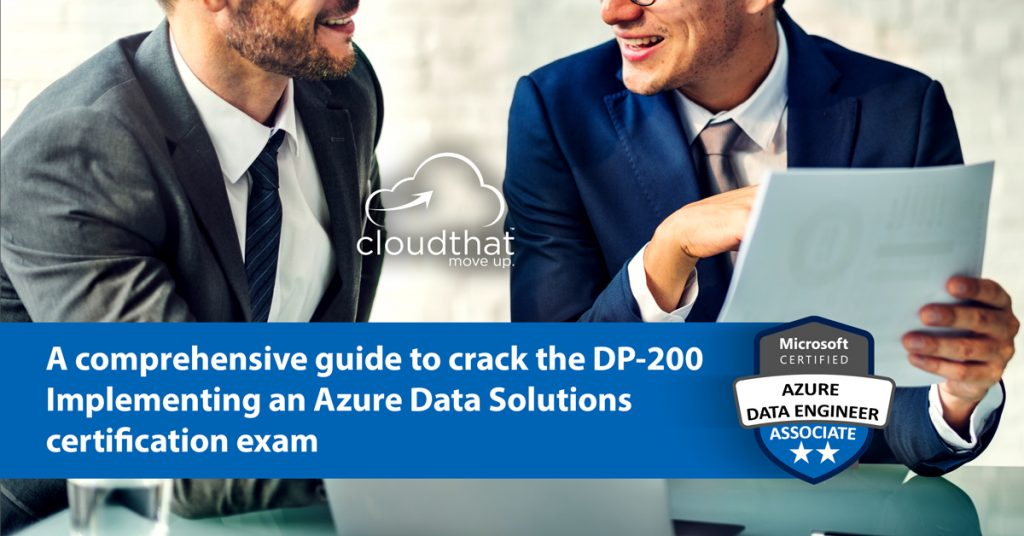 A-comprehensive-guide-to-crack-the-DP200-Implementing-Microsoft-Azure-Data-Solutions-certification-exam1