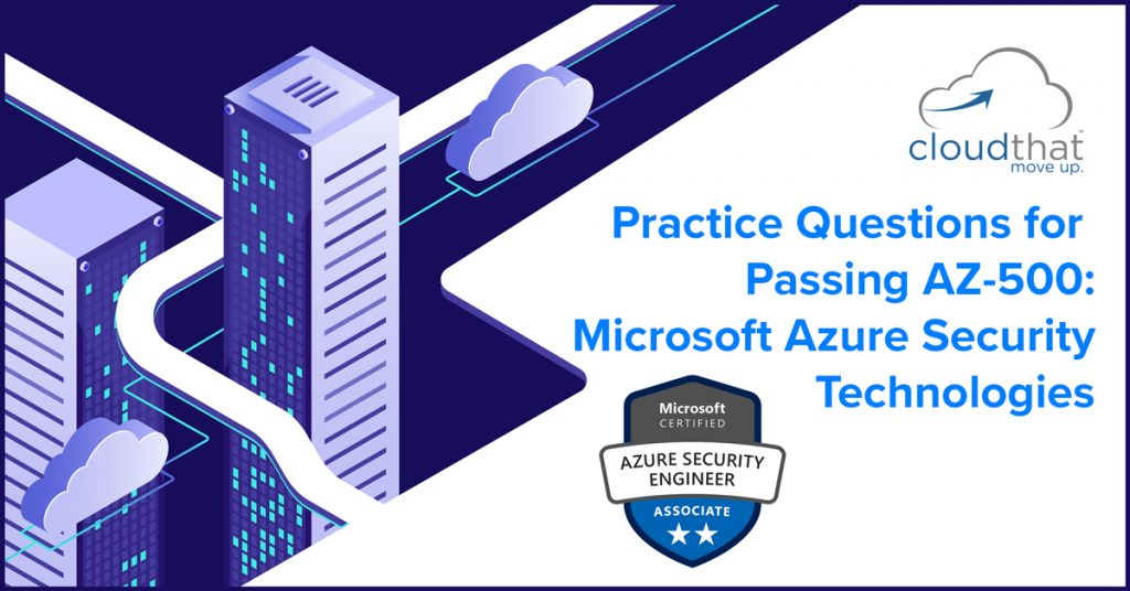 Practice-questions-for-az-500-microsoft-azure-security-technologies