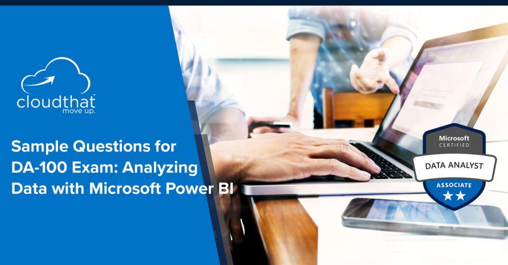 Blog-Image_sample-question-for-da100-analysing-data-qith-microsoft-power-bi
