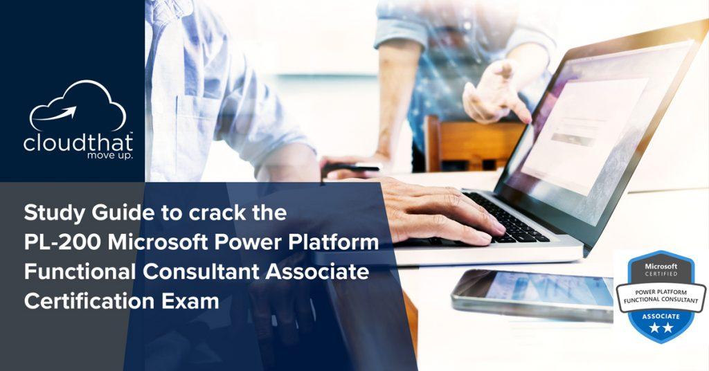Blog-Image_study-gudie-to-prepare-for-PL200-Microsoft-Power-Platform-Funcation-Consultant-Associate-certifictaion-exam