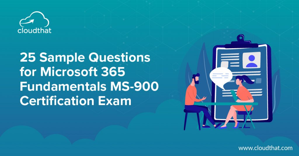 Sample Questions for MS-900