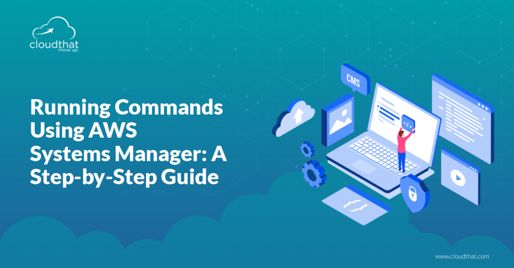 Running-Commands-Using-AWS-Systems-Manager-A-Step-by-Step-Guide