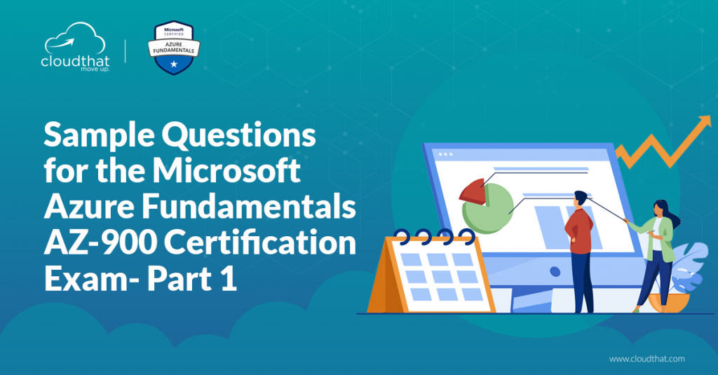 Sample-Questions-for-the-Microsoft-Azure-Fundamentals-AZ-900-Certification-Exam-Part-1