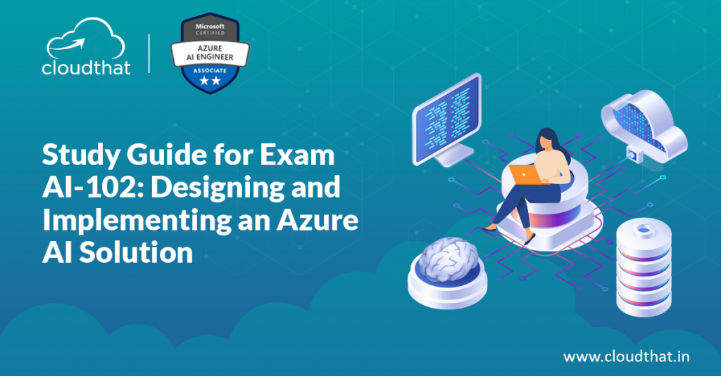 Study-Guide-for-Exam-AI-102-Designing-and-Implementing-an-Azure-AI-Solution1