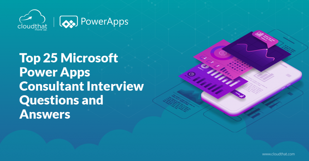 Top-25-Microsoft-Power-Apps-Consultant-Interview-Questions-and-Answers