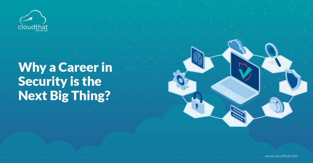 Why-a-Career-in-Security-Technology-is-The-Next-Big-Thing-3
