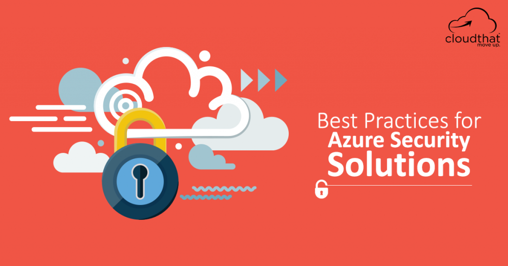 Best Practices for Azure Security Solutions
