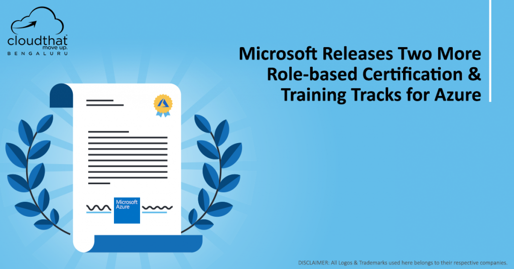 Microsoft Releases Two More Role-based Certification & Training Tracks for Azure