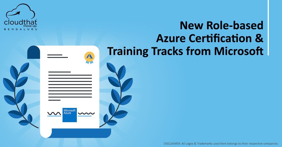 New Role Based Azure Certification Training Tracks From Microsoft