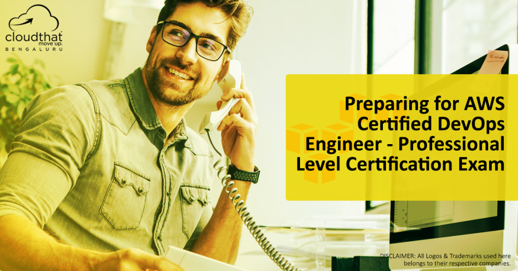 Preparing for AWS Certified DevOps Engineer – Professional Level Certification Exam