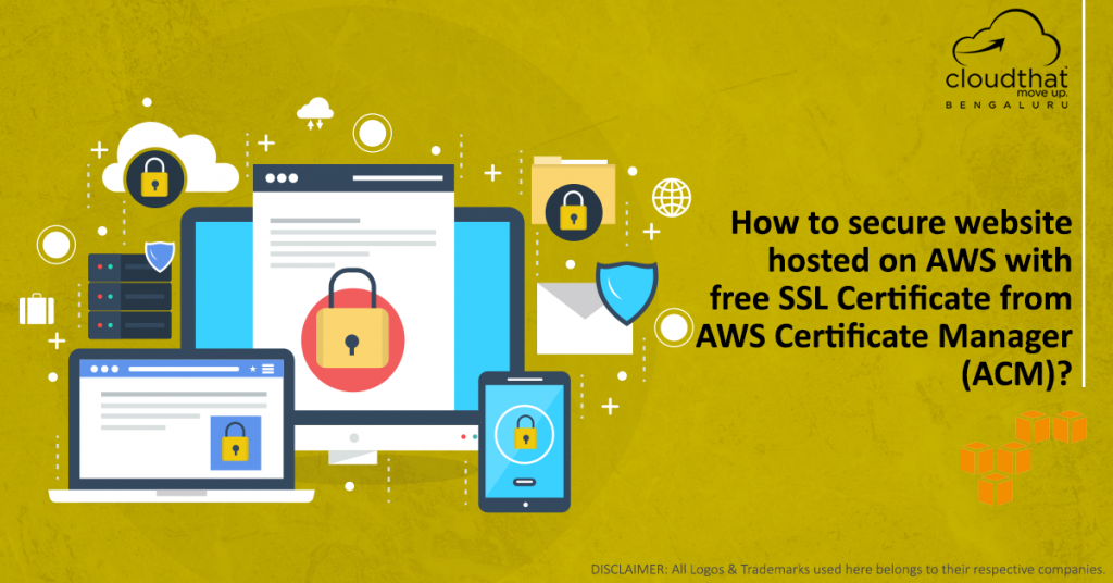 How to secure website hosted on AWS with free SSL Certificate from AWS Certificate Manager (ACM)
